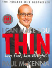 I Can Make You Thin - Love Food, Lose Weight: New Full Colour Edition (include..