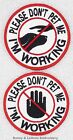 1 PLEASE DONT PET ME IM WORKING SERVICE DOG PATCH 3IN Danny & LuAnns Embroidery