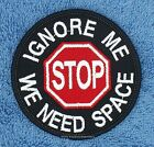 STOP IGNORE ME WE NEED SPACE SERVICE DOG PATCH 3 inch Danny & LuAnns Embroidery