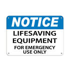 Notice Lifesaving Equipment For Emergency Use Only Aluminum METAL Sign $38.99 USD