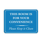 This Room Is For Your Convenience Please Keep It Clean Aluminum METAL Sign