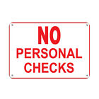personalized checks free shipping - No Personal Checks Business Sign STore Policy Aluminum METAL Sign