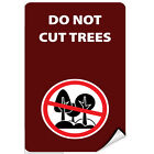 Do Not Cut Trees Activity Sign Park Signs Park Prohibition LABEL DECAL STICKER $12.99 USD on eBay