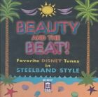 VARIOUS ARTISTS - BEAUTY AND THE BEAT: FAVORITE DISNEY TUNES IN STEELBAND STYLE