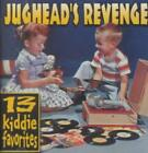 JUGHEAD'S REVENGE - 13 KIDDIE FAVORITES NEW CD
