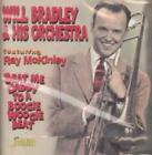 WILL BRADLEY & HIS ORCHESTRA - BEAT ME DADDY TO A BOOGIE WOOGIE BEAT NEW CD