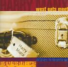 HARRY MANX - WEST EATS MEET NEW CD