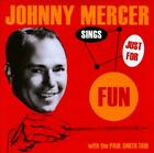 JOHNNY MERCER - SINGS JUST FOR FUN USED - VERY GOOD CD