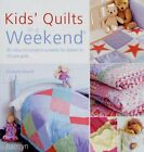 Kids Quilts In A Weekend: 20 Colourful Projec... by Keevill, Elizabeth Paperback