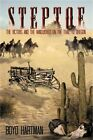 Steptoe: The Victors and the Vanquished on the Trail to Oregon (Paperback or Sof