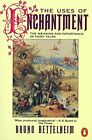 The Uses of Enchantment: The Meaning and Impor... by Bettelheim, Bruno Paperback