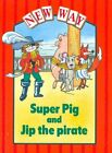 New Way Red Level Platform Book - Super Pig and J... by Bailey, Donna 017401516X