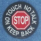 """SEW ON STOP NO TOUCH TALK KEEP BACK SERVICE DOG PATCH 3"""" Danny & LuAnns Embroide"""