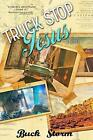 Truck Stop Jesus by Buck Storm (English) Paperback Book Free Shipping!