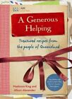 A Generous Helping - Treasured recipes from the peopl... by Madonna King and Ali