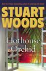 Holly Barker: Hothouse Orchid Bk. 5 by Stuart Woods (2009, Hardcover)