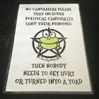 No Canvassers No Religious Groups No Political Candidates! Funny A5 Poster Signs