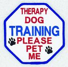 """Therapy Dog Training Please Pet Me Patch 3.5"""" Service Assistance Danny & LuAnn"""
