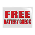 free battery check - Free Battery Check #2 Indoor Store Sign Vinyl Decal Sticker