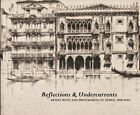 Reflections and Undercurrents: Ernest Roth and Printmaking in Venice, 1900-19…