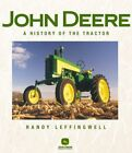 John Deere: A History of the Tractor by Leffingwell, Randy