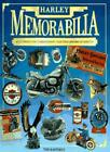 Harley Memorabilia: An Illustrated Guide to Haley-Davidson Accessories, Memento