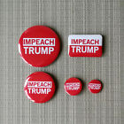 IMPEACH DONALD TRUMP / ITMFA / PROTEST BUTTON / PIN / BADGE / #04