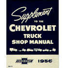1956 CHEVY TRUCK SHOP MANUAL SUPPLEMENT