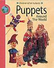 Puppets Around The World (Discover Other Cultures), Doney, Meryl, Used; Good Boo