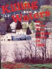 Killing Waters: The Great West Virginia Flood of 1985