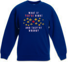 WHAT IF YOU´RE RIGHT AND THEY´RE WRONG ? Kinder Pullover Pulli Coen Movie Fargo