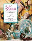 Vintage Vavoom: Romantic Decorating with One-Of-A-Kin... by The Editors of Roman
