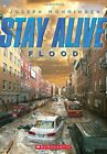 Flood (Stay Alive) by Monninger, Joseph Book The Fast Free Shipping
