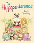 Hippopandamouse, Hardcover by Bentley, Jools, ISBN 1447288890, ISBN-13 978144...