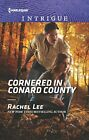 Cornered in Conard County (Harlequin Intrigue) by Lee, Rachel Book The Fast Free