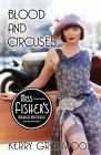 Blood and Circuses [Miss Fisher's Murder Mysteries]