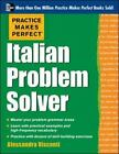 Practice Makes Perfect Italian Problem Solver: With 80 Exercises Visconti, Aless