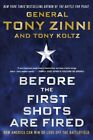 Before the First Shots Are Fired : How America Can Win or Lose Off the Battle...