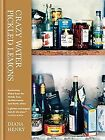 Crazy Water, Pickled Lemons: Enchanting Dishes from... | Buch | Zustand sehr gut