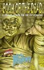 Book Of The Dead: The Mummy (Universal Monsters) Garmon, Larry Mike Mass Market