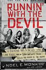 Runnin' with the Devil : A Backstage Pass to the Wild Times, Loud Rock, and the