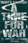 Time for War : The United States and Vietnam, 1941-1975, Paperback by Schulzi...