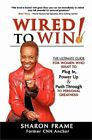 Wired to Win (Paperback or Softback)