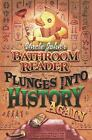 Uncle Johns Bathroom Reader Plunges into