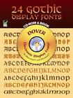 24 Gothic Display Fonts CD-ROM and Book (Dover Electronic Clip Art) by Dover, C
