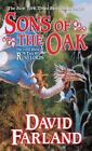Sons of the Oak: The Fifth Book of The Runelords Farland, David Mass Market Pap
