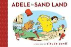 Adele in Sand Land: TOON Level 1 (Toon Into Reading, Level 1) by Ponti, Claude