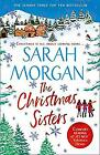 The Christmas Sisters: The Sunday Times top ten feel-good and romantic bestselle