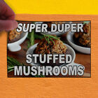 Decal Sticker Super Duper Stuffed Mushrooms Food & Beverage Outdoor Store Sign