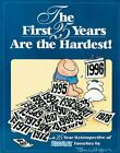 The First 25 Years Are the Hardest: A 25 Year Retrospective of... by Wilson, Tom